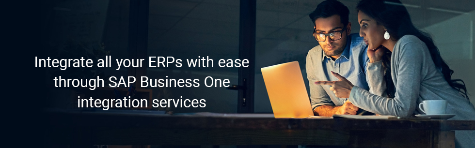 Integrate all your ERPs with ease through SAP Business One integration services
